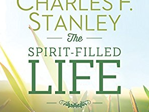 The spirit-filled life – the victorious Christian life